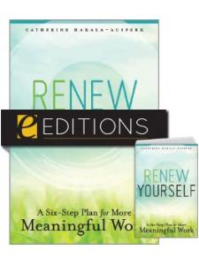 Image for Renew Yourself: A Six-Step Plan for More Meaningful Work—print/e-book Bundle