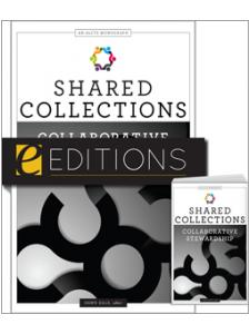 Image for Shared Collections: Collaborative Stewardship — print/e-book Bundle