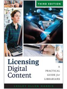 Image for Licensing Digital Content: A Practical Guide for Librarians, Third Edition
