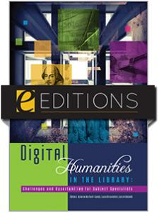 Image for Digital Humanities in the Library: Challenges and Opportunities for Subject Specialists—eEditions e-book