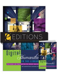 Image for Digital Humanities in the Library: Challenges and Opportunities for Subject Specialists—print/e-book Bundle