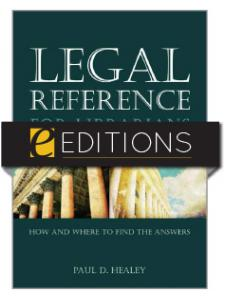 Image for Legal Reference for Librarians: How and Where to Find the Answers—eEditions e-book