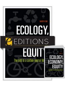 Image for Ecology, Economy, Equity: The Path to a Carbon-Neutral Library—print/e-book Bundle