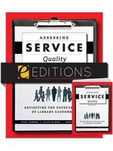 Image for Assessing Service Quality: Satisfying the Expectations of Library Customers, Third Edition—print/e-book bundle