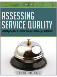 Image for Assessing Service Quality: Satisfying the Expectations of Library Customers, Second Edition