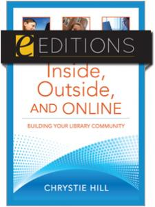 Image for Inside, Outside, and Online: Building Your Library Community--eEditions e-book