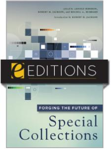 Image for Forging the Future of Special Collections — eEditions e-book