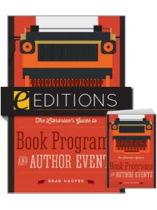 Image for The Librarian's Guide to Book Programs and Author Events — print/e-book Bundle