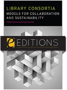 Image for Library Consortia: Models for Collaboration and Sustainability—eEditions e-book