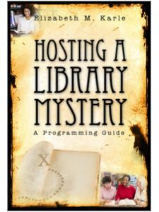 Image for Hosting a Library Mystery: A Programming Guide