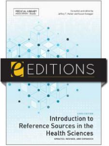 Image for Introduction to Reference Sources in the Health Sciences, Sixth Edition—eEditions e-book