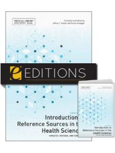 Image for Introduction to Reference Sources in the Health Sciences, Sixth Edition—print/e-book Bundle