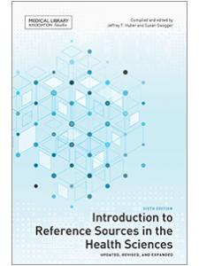 Image for Introduction to Reference Sources in the Health Sciences, Sixth Edition