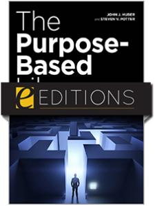 Image for The Purpose-Based Library: Finding Your Path to Survival, Success, and Growth—eEditions e-book
