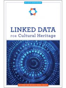 Image for Linked Data for Cultural Heritage (An ALCTS Monograph)