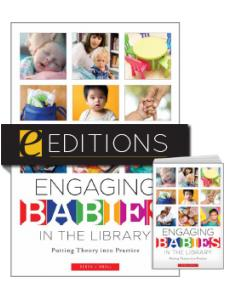 Image for Engaging Babies in the Library: Putting Theory into Practice — print/e-book Bundle