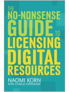 Image for The No-Nonsense Guide to Licensing Digital Resources