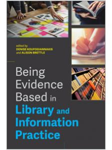 Image for Being Evidence Based in Library and Information Practice