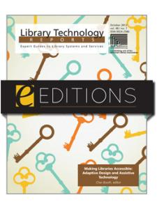 Image for Making Libraries Accessible: Adaptive Design and Assistive Technology--eEditions e-book