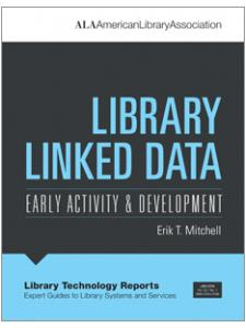 Image for Library Linked Data: Early Activity and Development