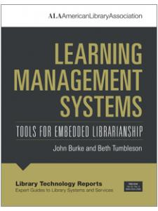 Image for Learning Management Systems: Tools for Embedded Librarianship