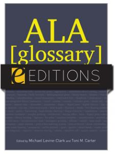 Image for ALA Glossary of Library and Information Science, Fourth Edition--eEditions e-book