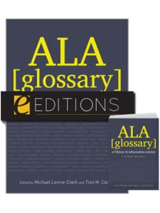 Image for ALA Glossary of Library and Information Science, Fourth Edition--print/e-book Bundle