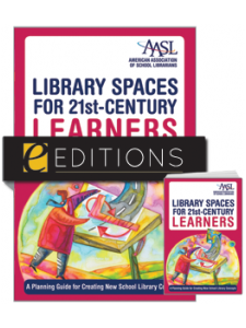 Image for Library Spaces for 21st-Century Learners: A Planning Guide for Creating New School Library Concepts--print/e-book Bundle