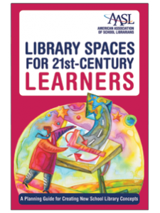 Image for Library Spaces for 21st-Century Learners: A Planning Guide for Creating New School Library Concepts