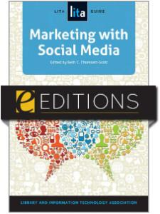 Image for Marketing with Social Media: A LITA Guide—eEditions e-book