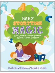 Image for Baby Storytime Magic: Active Early Literacy Through Bounces, Rhymes, Tickles and More