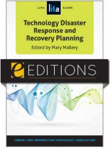 Image for Technology Disaster Response and Recovery Planning: A LITA Guide--e-book