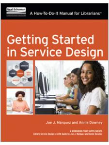 Image for Getting Started in Service Design: A How-To-Do-It Manual For Librarians