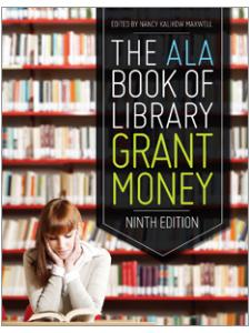 Image for The ALA Book of Library Grant Money, Ninth Edition