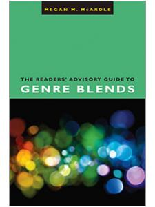 Image for The Readers' Advisory Guide to Genre Blends
