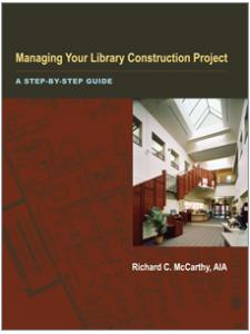 Image for Managing Your Library Construction Project: A Step-by-Step Guide
