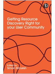 Image for Getting Resource Discovery Right for your User Community