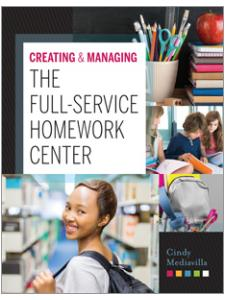Image for Creating & Managing the Full-Service Homework Center