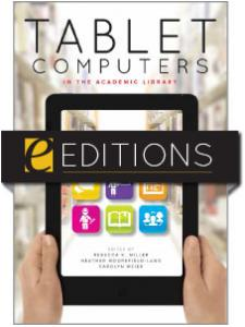 Image for Tablet Computers in the Academic Library--eEditions e-book