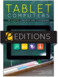 Image for Tablet Computers in School Libraries and Classrooms--eEditions e-book