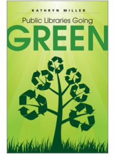 Image for Public Libraries Going Green