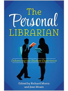 Image for The Personal Librarian: Enhancing the Student Experience