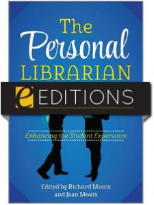 Image for The Personal Librarian: Enhancing the Student Experience—eEditions e-book