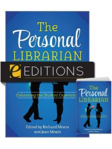 Image for The Personal Librarian: Enhancing the Student Experience—print/e-book Bundle