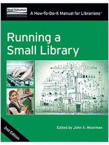 Image for Running a Small Library, Second Edition: A How-To-Do-It Manual for Librarians