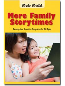 Image for More Family Storytimes: Twenty-four Creative Programs for All Ages