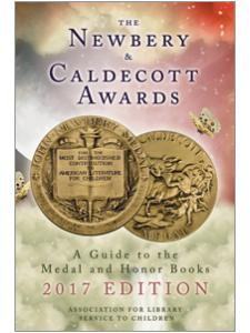 Image for The Newbery and Caldecott Awards: A Guide to the Medal and Honor Books, 2017 Edition