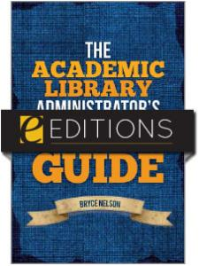Image for The Academic Library Administrator's Field Guide—eEditions e-book