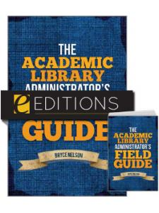 Image for The Academic Library Administrator's Field Guide—print/e-book Bundle