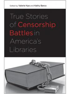 Image for True Stories of Censorship Battles in America's Libraries